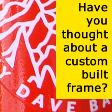 custom built frames